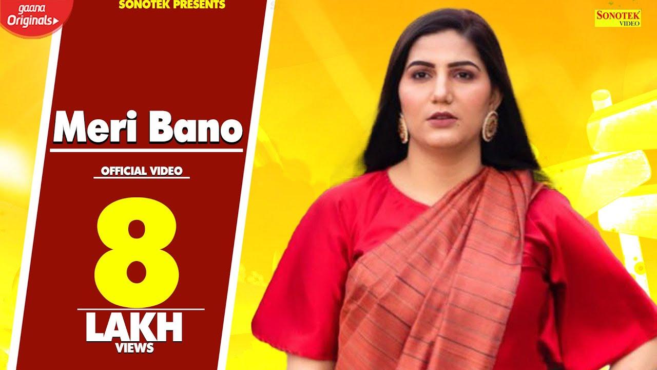 Meri Bano - Full Video | Sapna Chaudhary | New Haryanvi Songs Haryanavi 2020 | Sapna Choudhary