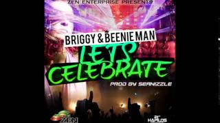 Briggy & Beenie Man - Lets Celebrate - April 2015