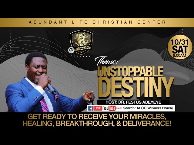 Unstoppable Destiny (Global Marathon Prayer) | Drs. Festus  & Anthonia Adeyeye | ALCC Winners House