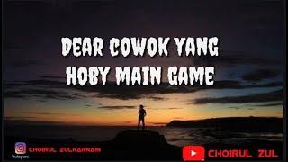 Gambar cover Video story WA kata kata dear cowok Yang hoby main game