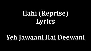 Ilahi full lyrics Yeh jawaani hai dewaani -Mohit C