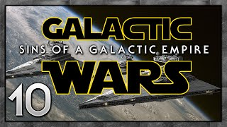 A MINOR SETBACK! Sins of a Galactic Empire: Galactic Wars [Empire] - Multiplayer #10