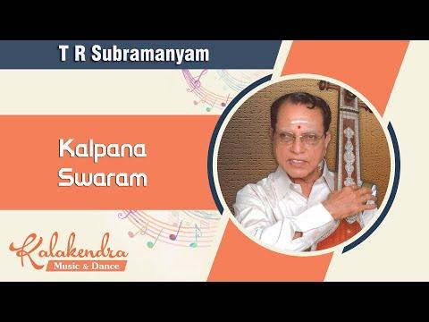 Carnatic Music Lessons on Manodharma Sangeetham Kalpana Swaram by TR Subramanyam