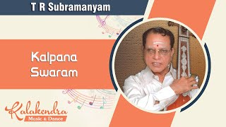 Carnatic Music Lessons on Manodharma Sangeetham Kalpana Swaram by TR Subramanyam