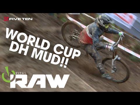 World Cup DOWNHILL MTB MUD! Vital RAW Redux