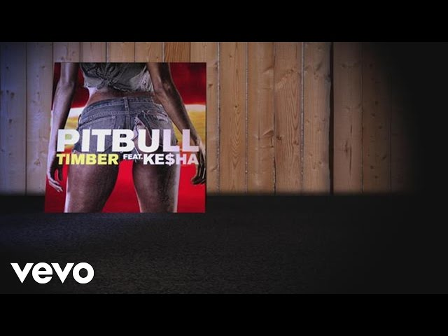 Pitbull – Timber (Lyric Video) ft. Ke$ha