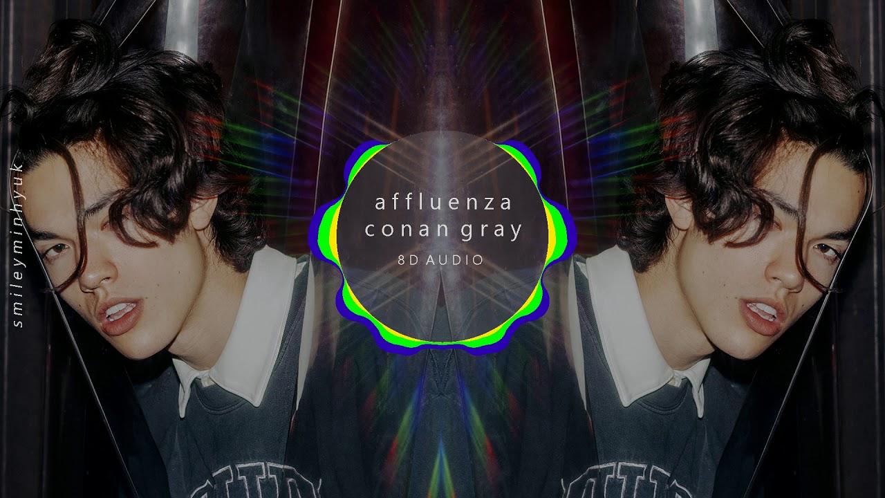 Download Conan Gray - Affluenza [8D AUDIO]