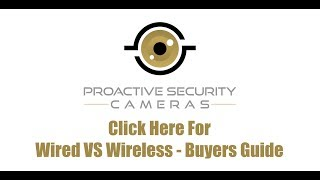 Comparing Wired vs Wireless Surveillance Cameras - Buyers Guide