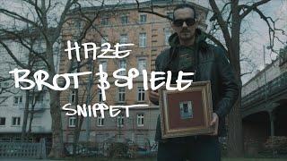 "HAZE ""Brot & Spiele"" (VIDEO SNIPPET)"