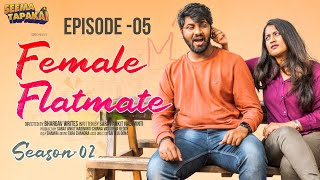 FEMALE FLATMATE (WEB SERIES) | SEASON - 2 EPISODE - 5 | SEEMA TAPAKAI | CAPDT