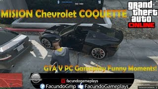 GTA V PC Gameplay Funny Moments!  MISION Chevrolet COQUETTE