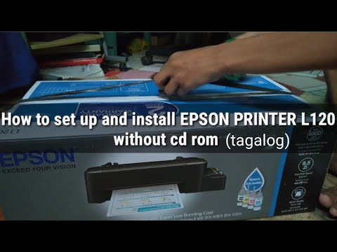 how-to-set-up-and-install-epson-l120-(printer)-without-cd-rom-|-unboxing-(tagalog)
