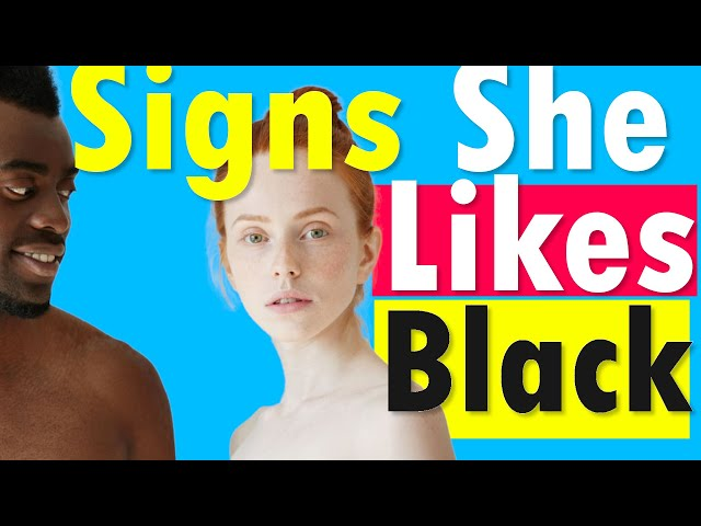 6 Secret Signs A White Girl Likes Black and Brown Guys- the CRAZY Truth!!