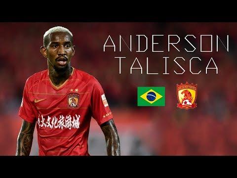 ANDERSON TALISCA - Magic Goals, Skills, Assists, Passes - Guangzhou Evergrande - 2018