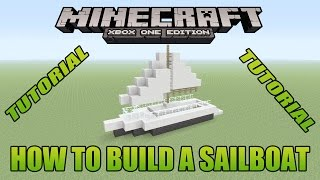 Minecraft Xbox Edition Tutorial How To Build A Sailboat