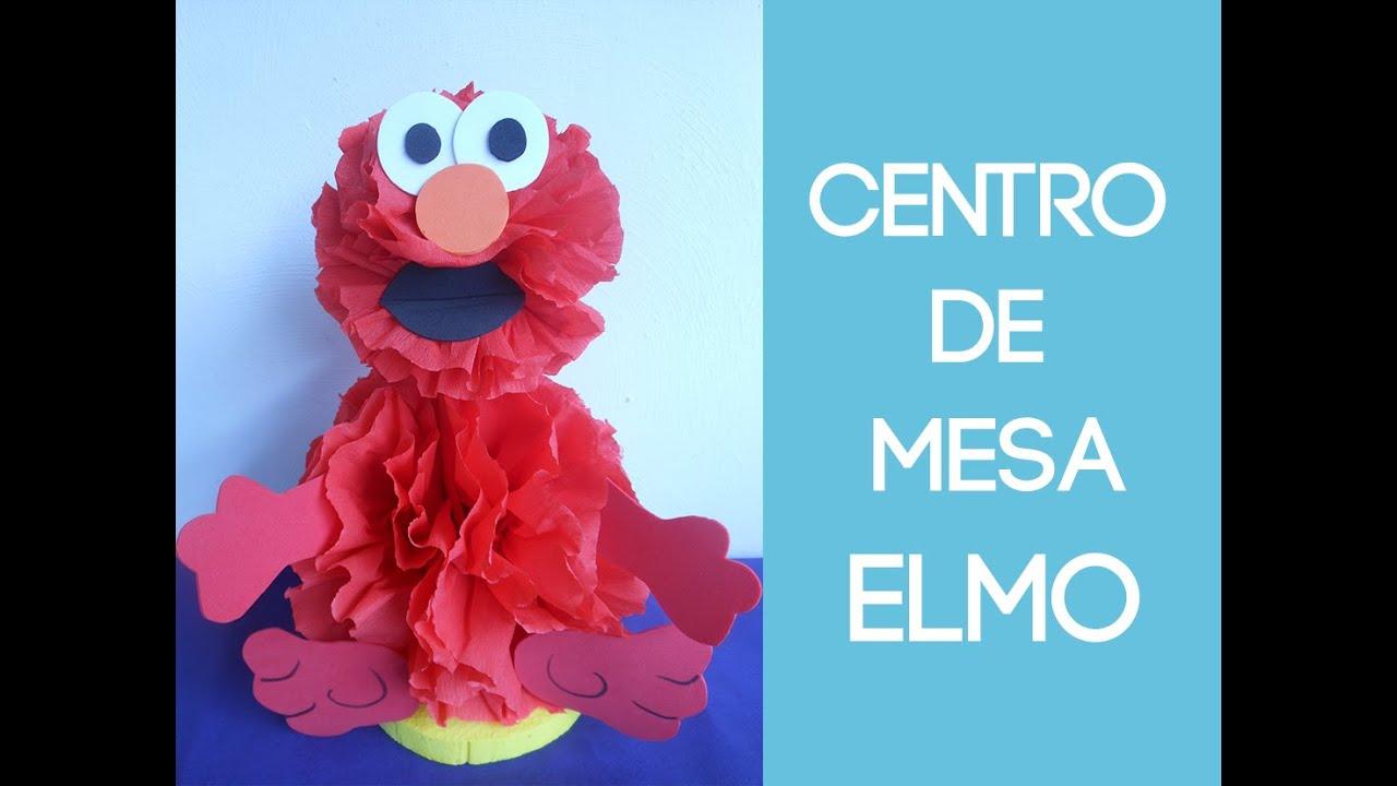 Centro de mesa elmo centerpice elmo youtube for Centros de mesa economicos