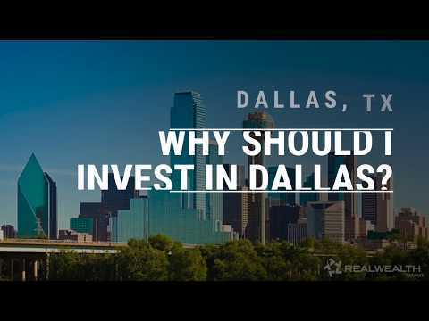 Why Invest in Dallas, Texas Real Estate?