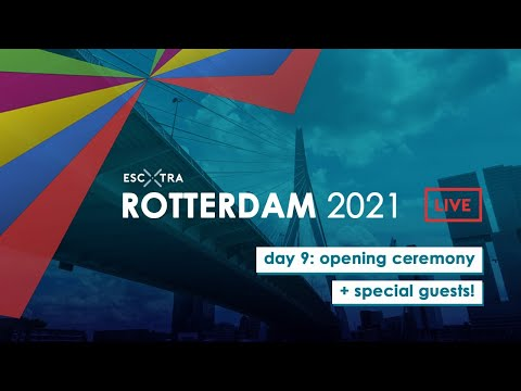 EUROVISION OPENING CEREMONY LIVE | ROTTERDAM 2021 | DAY 9