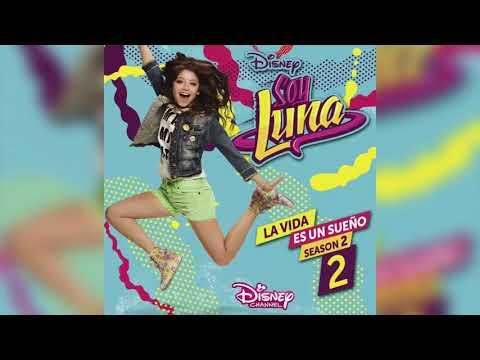 Soy Luna - La Vida Es Un Sueño (Instrumental) (Audio)