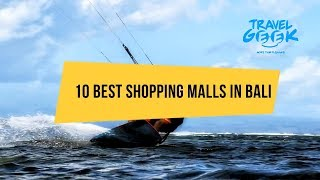 Top 10 Best Shopping Malls in Bali