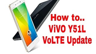 Vivo Y51L- How to Enable VoLTE on Vivo Y51L (Officially New Update)