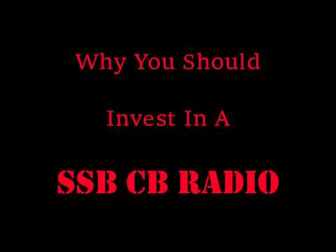 Why You Should Invest Or Upgrade To A SSB CB Radio