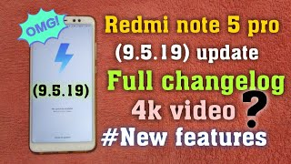 Redmi note 5 pro 9.5.19 update changelog and full review|| with new features in (9.5.19) update.