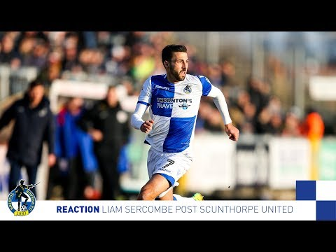 Reaction: Liam Sercombe Post Scunthorpe United
