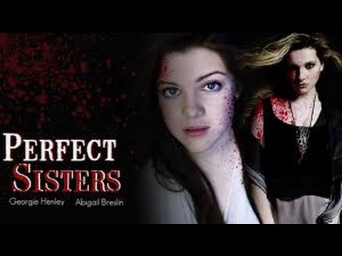 Perfect Sisters (2014) with Abigail Breslin, Georgie Henley, Mira Sorvino Movie