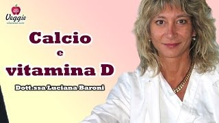 Calcio E Vitamina D - Dott.ssa Luciana Baroni