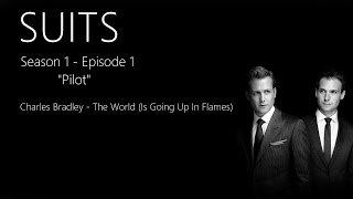 Charles Bradley - The World (Is Going Up In Flames) | SUITS 1x01