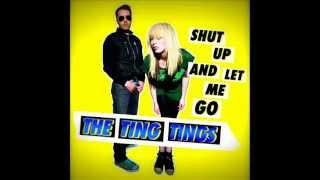 The Ting Tings - Shut Up And Let Me Go (Speed Up) (No Chipmunk…