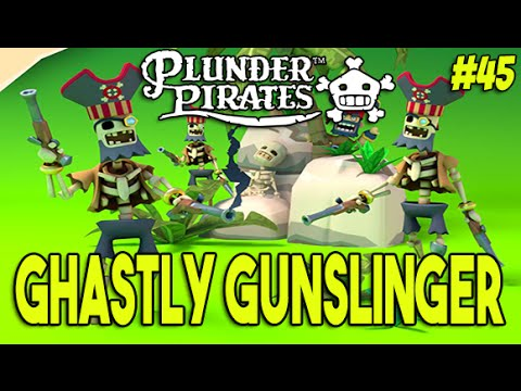 Plunder Pirates #45 - GHASTLY GUNSLINGER ! NEW UNIT!