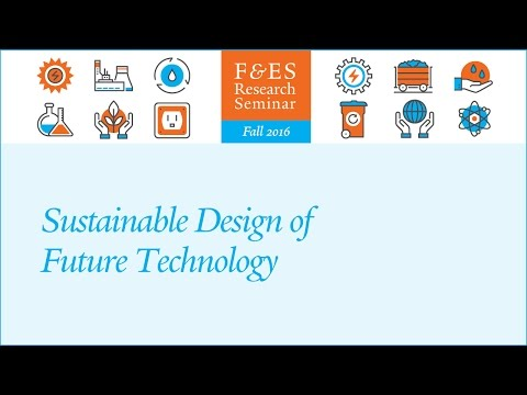 Research Seminar – Sustainable Design of Future Technology (Shelie Miller)