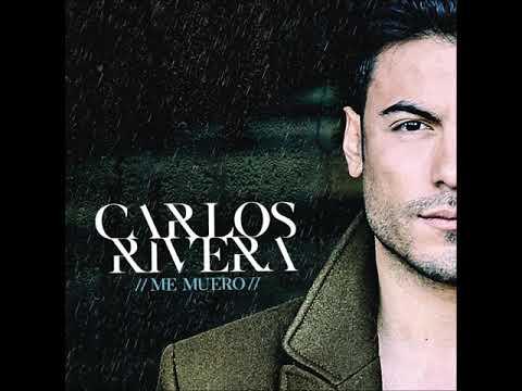 Carlos Rivera- Me Muero audio oficial