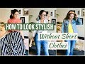 How To Look Stylish WITHOUT Wearing SHORT CLOTHES | Summer Outfit Ideas | Himani Aggarwal
