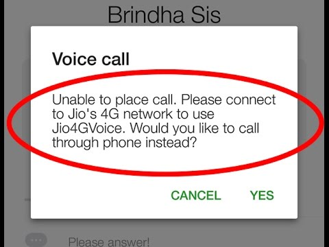 How to fix Unable to place call.Please connect to jio's 4G network to use Jio4G Voice