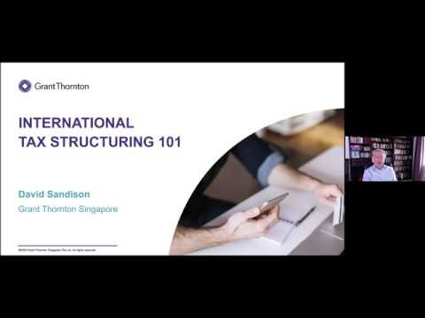 Webinar: International Tax Structuring 101
