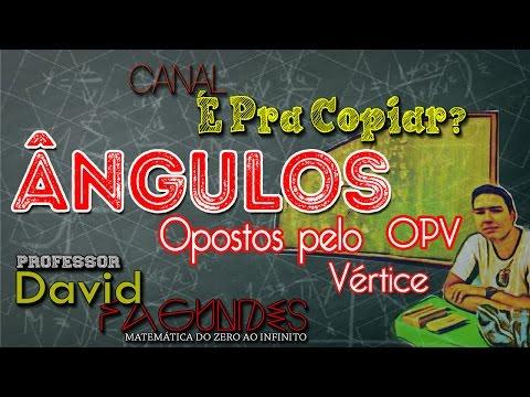 Ângulos Opostos pelo Vértice (OPV)