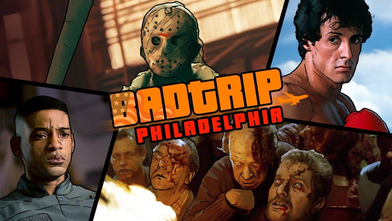 [BadTrip] - Филадельфия (Пятница 13, Рокки, ЗОМБИ)