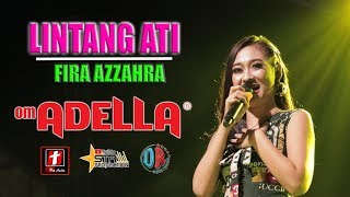 Download LINTANG ATI TERBARU - FIRA AZZAHRA - OM. ADELLA LIVE DEMAK