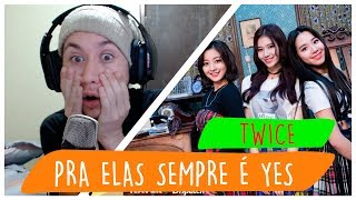 """REAGINDO À TWICE """"YES or YES"""" M/V"""