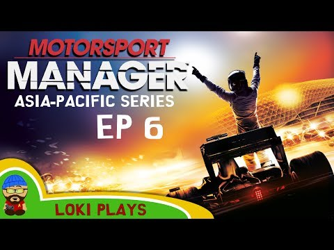 🚗🏁 Motorsport Manager PC - Lets Play EP6 - Asia-Pacific - Loki Doki Don't Crash