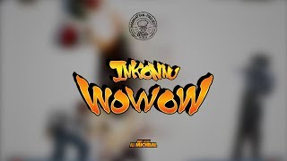 Inkonnu - Wowow   ( Audio Lyrics )