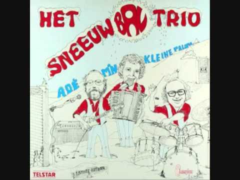 Het Sneeuwbal Trio - Adé, mijn kleine paloma