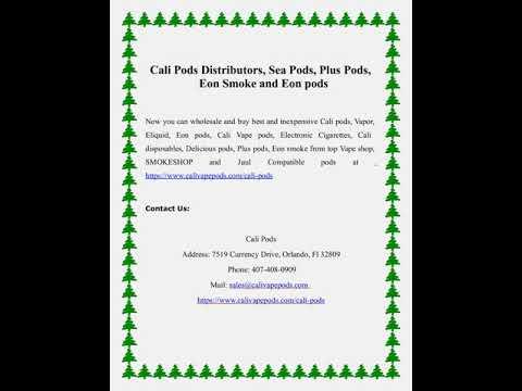 Cali Pods Distributors, Sea Pods, Plus Pods, Eon Smoke and