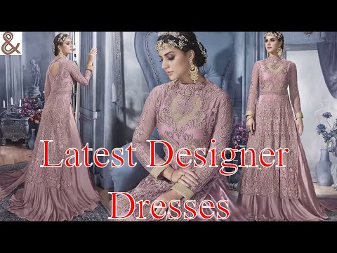 2017 Latest Designer Dresses New Patterns for Women & Girls: Indian Fashion Collection Online Sale