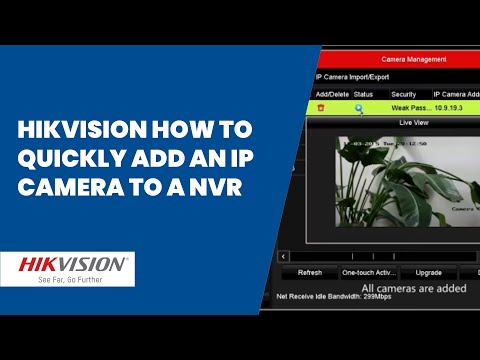 Hikvision how to quickly add an IP camera to a NVR