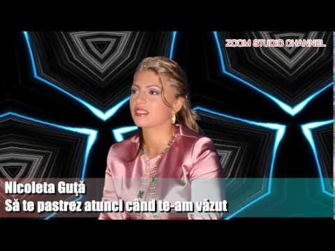 NICOLETA GUTA - SA TE PASTREZ ATUNCI CAND TE-AM VAZUT, ZOOM STUDIO