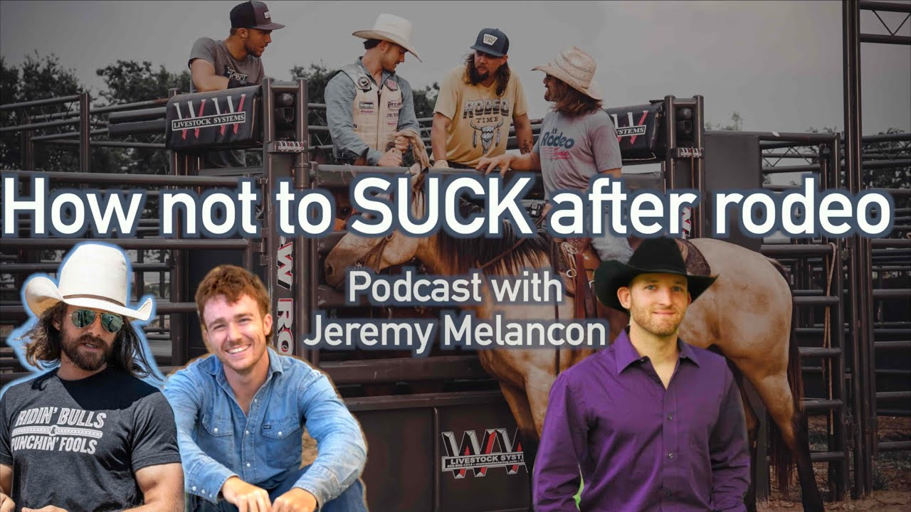 Rodeo and Real Estate with Queso Blanko - How not to suck after rodeo - Rodeo Time podcast 32